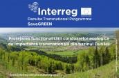 SaveGREEN. Protejarea funcţionalităţii coridoarelor ecologice de importanţă transnaţională din bazinul Dunării